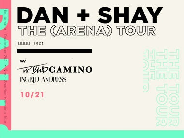 More Info forDan + Shay - Rescheduled