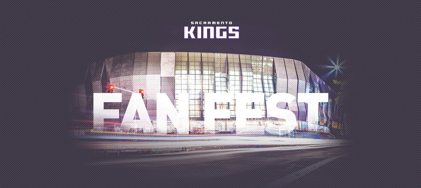 Sacramento Kings Fan Fest | Golden1Center