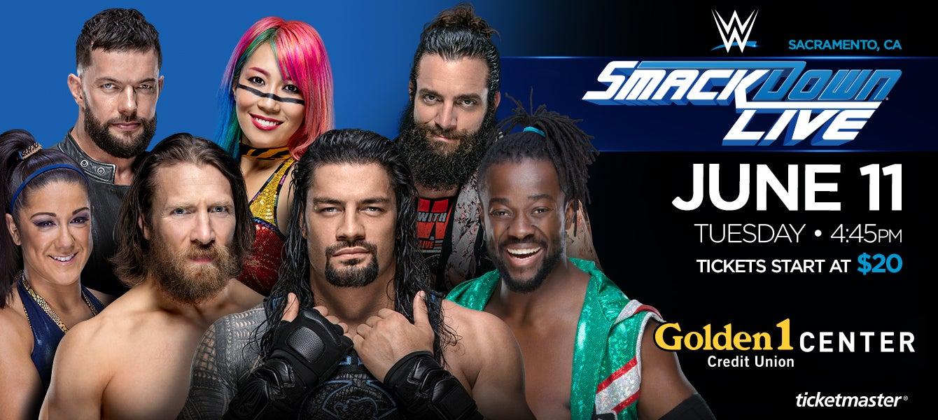 WWE SmackDown Live | Golden1Center
