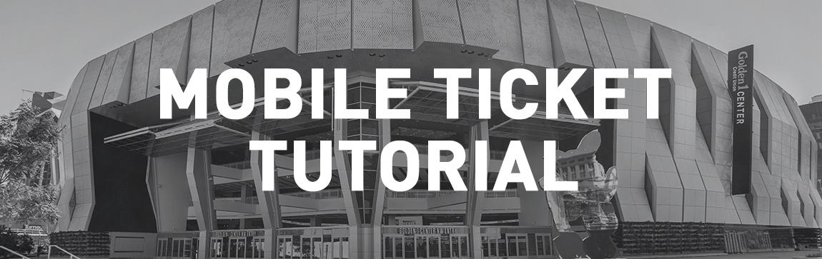 Mobile Ticket Tutorial | Golden1Center