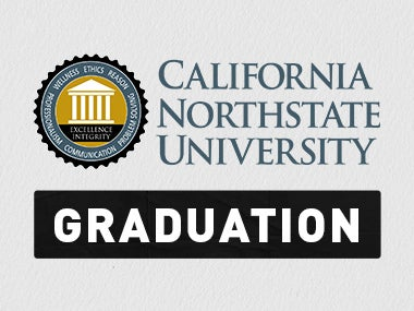 More Info forCalifornia Northstate University Graduation