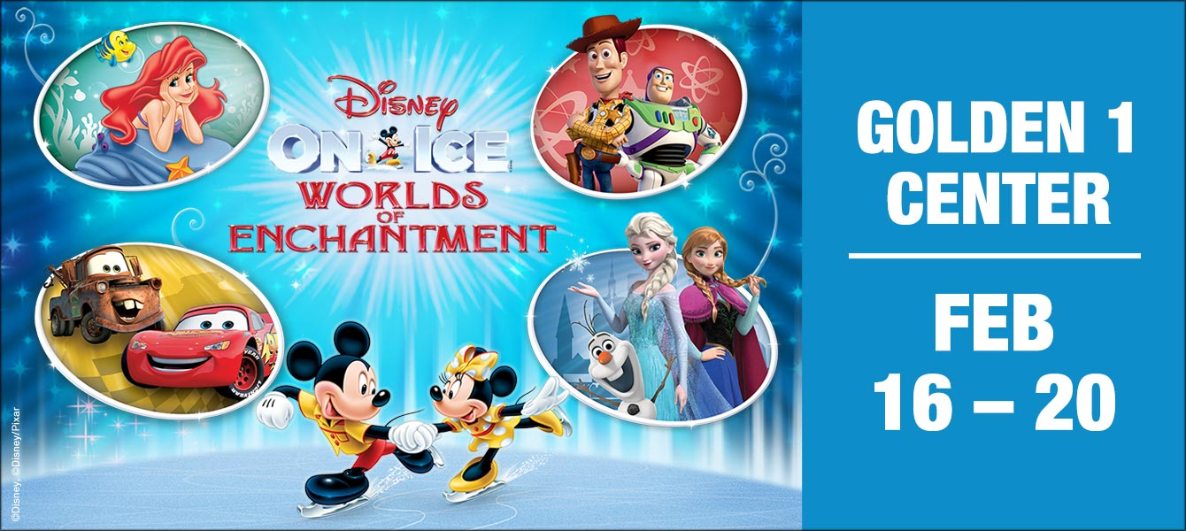 Disney On Ice Worlds Of Enchantment Golden1center